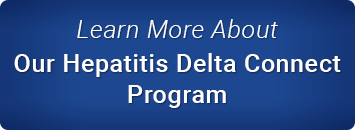 Learn More About Our Hepatitis Delta Connect Program